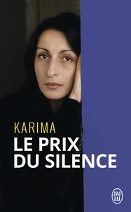 Karima - Le prix du silence.