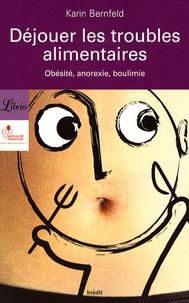 Déjouer les troubles alimentaires - Obésité, anorexie, boulimie.pdf