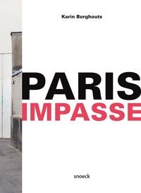 Karin Borghouts et Eric Min - Paris Impasse.