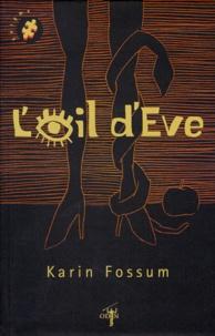Karin Fossum - L'oeil d'Eve.