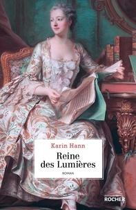 Karin Hann - Reine des Lumières.