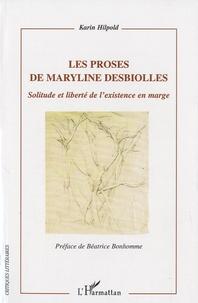 Histoiresdenlire.be Les proses de Maryline Desbiolles - Solitude et liberté de l'existence en marge Image