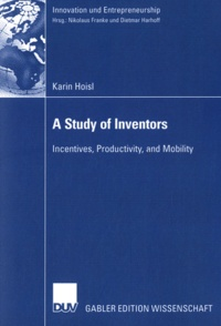 A Study of Inventors - Incentives, Productivity, and Mobility.pdf