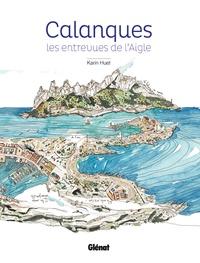 Karin Huet - Calanques - Les entrevues de l'Aigle.