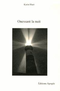 Karin Huet - Ouessant la nuit.