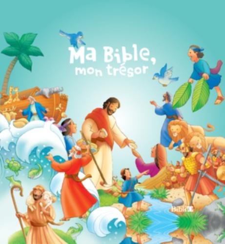 Karin Juhl et Nancy Munger - Ma Bible, mon trésor.