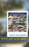 Karin Kallmaker - Petits jeux entre amies.