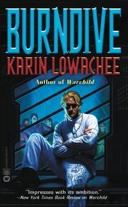 Karin Lowachee - Burndive.
