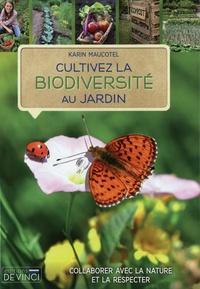 Karin Maucotel - Cultivez la biodiversité au jardin.