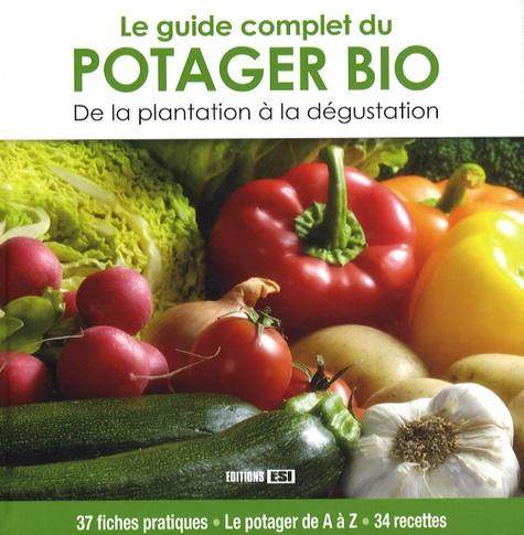 Karin Maucotel et Sylvie Aï-Ali - Le guide complet du potager Bio.