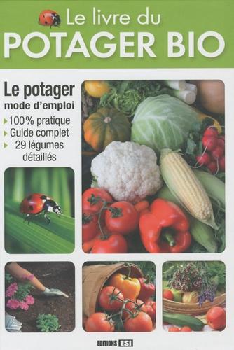Karin Maucotel - Le livre du potager bio.