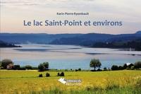 Karin Pierre-Ryembault - Le lac Saint-Point et environs.