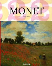Karin Sagner - Claude Monet 1840-1926 - Une fête pour les yeux.
