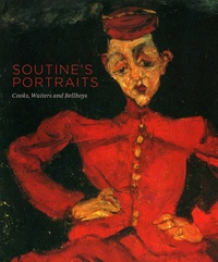 Karin Serres et Barnaby Wright - Soutine's Portraits - Cooks, Waiters & Bellboys.