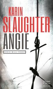 Karin Slaughter - Angie - Une enquête de Will Trent.