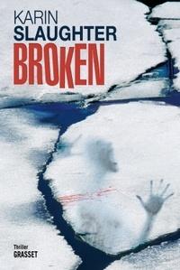 Karin Slaughter - Broken.