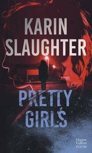 Karin Slaughter - Pretty Girls.