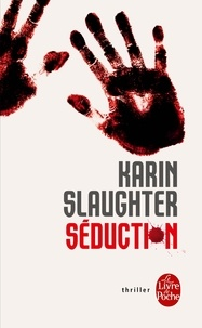 Karin Slaughter - Séduction.