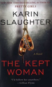 Karin Slaughter - The Kept Woman.