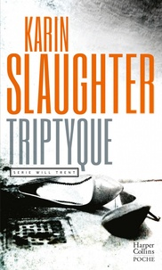 Karin Slaughter - Triptyque.
