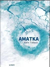 Téléchargeur de livre de texte gratuit Amatka 9782370490599 par Karin Tidbeck en francais