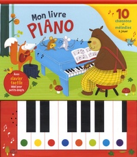 Karina Dupuis - Mon livre piano - 10 chansons et mélodies à jouer.