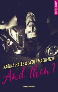 Karina Halle et Scott Mackenzie - And then ?.