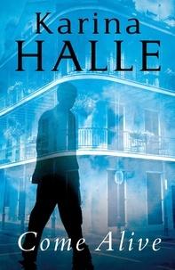 Karina Halle - Come Alive.