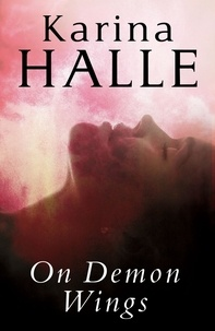 Karina Halle - On Demon Wings.