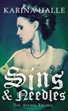 Karina Halle - Sins & Needles (The Artists Trilogy 1) - (The Artists Trilogy 1).