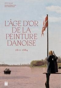 Karina Lykke Grand et Kasper Monrad - L'âge d'or de la peinture danoise - 1801-1864.