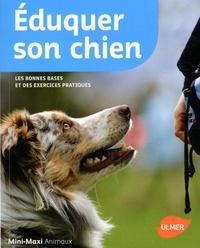 Karina Mahnke - Eduquer son chien.