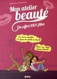 Karina Perez et Claire Le Gal - Mon atelier beauté - Un coffret 100% filles.