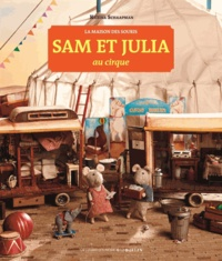 Karina Schaapman et Antonin Poirée - Sam et Julia au cirque.
