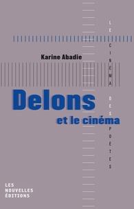 Karine Abadie - Delons et le cinéma.