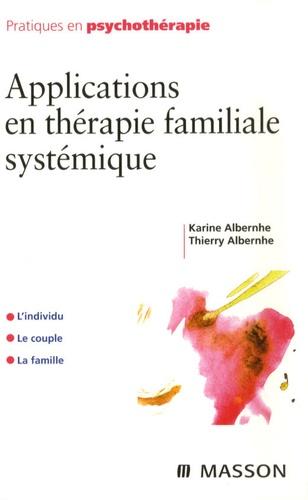 Applications en thérapie familiale systémique