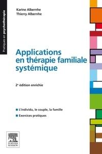 Karine Albernhe et Thierry Albernhe - Applications en thérapie familiale systémique.