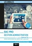 Karine Allart-Bouriche - Gestion administrative des relations avec le personnel épreuve E2 Bac pro Gestion Administration - 5 sujets officiels et leurs corrigés.
