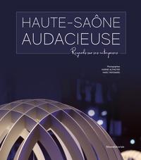 Karine Altmeyer et Marc Paygnard - Haute-Saône audacieuse - Regards sur ses entreprises.