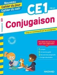 Karine Amellal et Bernard Séménadisse - Cahier du jour/Cahier du soir Conjugaison CE1.