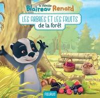 Karine Balzeau - Les arbres et les fruits de la forêt.