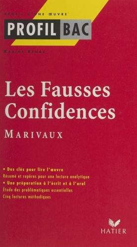 Les fausses confidences. Marivaux