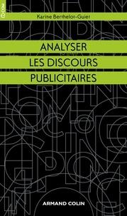 Karine Berthelot-Guiet - Analyser les discours publicitaires.