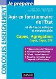 Karine Bonnal et Franck Martin - Agir en fonctionnaire de l'état et de façon éthique et responsable - Capes, Agrégation, Capet, Caplp, CPE.
