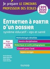 Entretien à partir d'un dossier CRPE- Système éducatif, EPS et santé - Karine Bonnal |