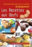 Karine Bonnaves-Aguillaume - Les recettes aux oeufs.