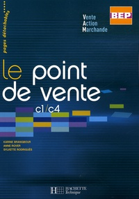 Karine Brangbour et Anne Rover - Le point de vente c1/c4 BEP VAM.