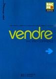 Karine Brangbour et Christelle Frenette - Vendre Bac Pro Commerce.