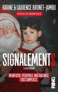 Amazon livres audio à télécharger Signalements  - Infanticide, pédophilie, maltraitance, tous complices in French par Karine Brunet-Jambu, Laurence Brunet-Jambu PDF