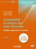 Karine Cerrada et Yves De Rongé - Comptabilité et analyse des états financiers - Principes, applications et exercices.